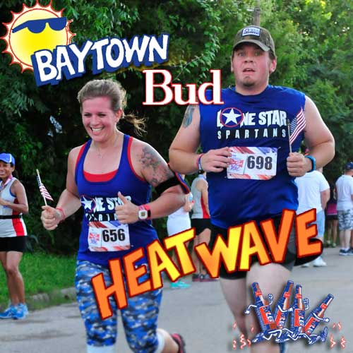 Baytown Bud Heat Wave